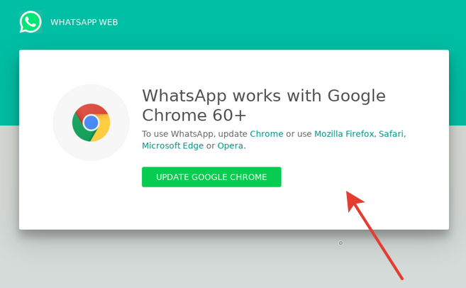 WhatsApp Web Works Only With Chrome 60+ Update Google Chrome
