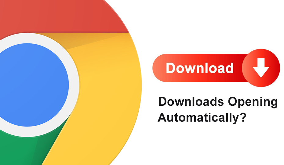 Stop Downloads from Opening Automatically in Chrome